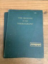 THE MANUAL OF THE FERROGRAPH SERIES 3A HARDBACK BOOK
