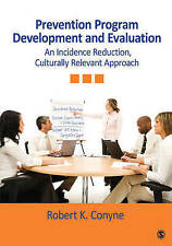 Prevention Program Development and Evaluation: An Incidence Reduction,...