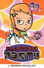 GO GIRL! Slumber Party by Rowan Mcauley (Paperback, 2006) VGC