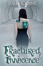Fractured Innocence by Julia Crane (2014, Paperback)