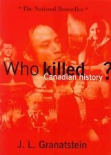 Who Killed Canadian History?