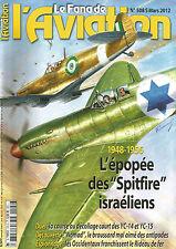 FANA DE L'AVIATION N°508 SPIT ISRAELIENS / YC-14 ET YC-15 / GUYNEMER / GAF NOMAD
