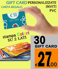 30 GIFT CARD CARTA REGALO  personalizzatE CARD ISO BUSINESS CARDS PVC TESSERE