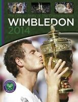 Wimbledon 2014. The Official Story of The Championships (Hardback book, 2014)