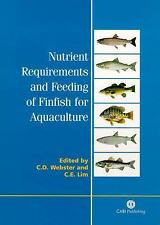 Nutrient Requirements and Feeding of Finfish for Aquaculture, , , Very Good, 200