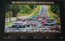 BATHURST 50TH YEAR GREATEST RACE NEVER DRIVEN OFFICIAL PRINT HOLDEN FORD BROCK