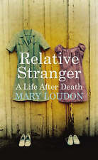 Relative Stranger: A Life After Death, 1841956759, New Book