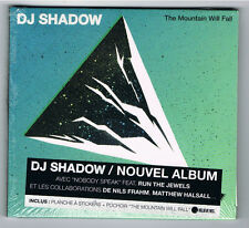 DJ SHADOW - THE MOUNTAIN WILL FALL - CD 12 TITRES - 2016 - NEW NEUF NEU