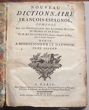 Nouveau DICTIONNAIRE François-Espagnol par M. de SEJOURNANT 1759 relié 520 p. BE