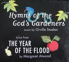 Hymns of the God's Gardeners: Lyrics From the Year Od the Flood, Earthly Ark M.