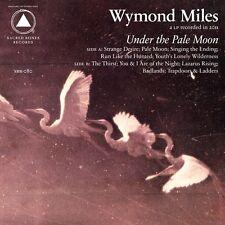 Wymond Miles Under The Pale Moon Vinyl LP Record & MP3! Indie fresh & onlys NEW!