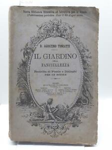 D.  Agostino Toniatti Il giardino della fanciullezza raccolta di poesie 1884