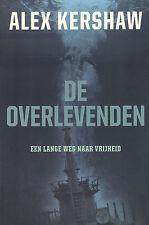 DE OVERLEVENDEN (EEN LANGE WEG NAAR VRIJHEID) - Alex Kershaw