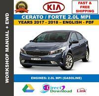 Workshop Manual Kia Cerato Forte 2.0L MPI 2017-2018. Includes Wiring Diagrams