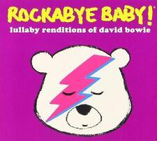 Rockabye Baby - Rockabye Baby: Lullabye Renditions of David Bowie [New CD]