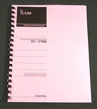 Icom IC-746 Instruction manual - Premium Card Stock Covers & 32 LB Paper!