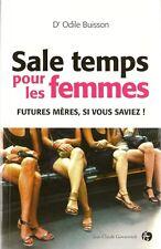 SALE TEMPS POUR LES FEMMES : FUTURES MERES SI VOUS SAVIEZ - GROSSESSE  - 30 %