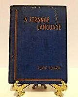 A Strange Language by Pundit Acharya Rare 1st. Edition 1939 Yoga Research School