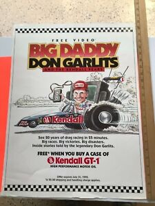 """1992 BIG DADDY DON GARLITS KENDALL GT-1 POSTER. MEASURES APPROX 24"""" X 18"""""""