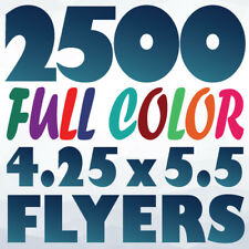 2500 4.25x5.5 Quarter-Letter Full Color 2-Side FLYER PRINTING on 100Lb AQ
