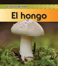 NEW El hongo (El ciclo de vida) (Spanish Edition) by Angela Royston