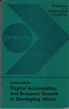 Capital Accumulation and Economic Growth in Developing Africa - HC DJ USSR 1981