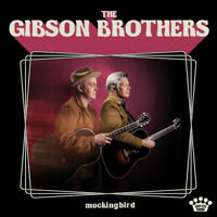 "The Gibson Brothers : Mockingbird VINYL 12"" Album (2019) ***NEW*** Amazing Value"