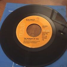 THE WONDER OF YOU, MAMA LIKED THE ROSES BY ELVIS PRESLEY 45 RPM  VINYL 7""