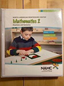 NAMC Montessori Album, Mathematics 2, Fractions & Geometry, Ages 6-9,