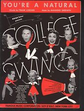 Youre A Natural '38 College Swing Bob Hope George Burns Gracie Allen Sheet Music