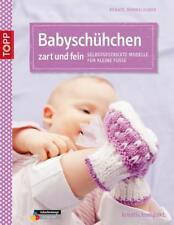 Babyschühchen zart und fein von Renate Demmelhuber (2014, Kunststoffeinband)