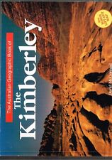The Australian Geographic Book of the Kimberley by David McGonigal