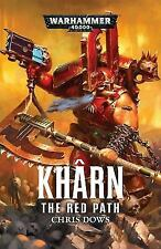 KHARN THE RED PATH - DOWS, CHRIS - NEW PAPERBACK