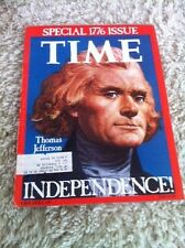 Time Magazine Special 1776 Issue - July 4, 1776  Thomas Jefferson - Independence