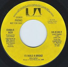 CHARLIE RICH I'd Build A Bridge ((**NEW DJ 45**)) from 1980