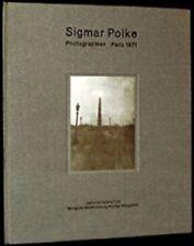 Sigmar Polke: Photographien : Paris 1971