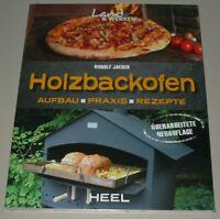 Jaeger: Holzbackofen,Aufbau Praxis Rezepte (Backofen-Buch Pizzaofen Backen Buch)