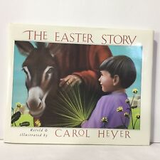 The Easter Story by Carol Heyer HC DJ Illust Free Shipping