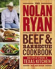 The Nolan Ryan Beef and Barbecue Cookbook: Recipes from a Texas Kitchen HC - NEW