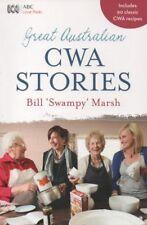 GREAT AUSTRALIAN CWA STORIES + 90 Recipes Bill 'Swampy' Marsh NEW