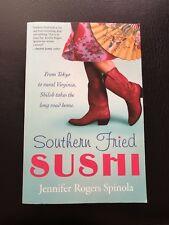 Southern Fried Sushi Book by Jennifer Rogers Spinola