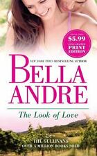 The Look of Love (Sullivans) by Andre, Bella, Good Book