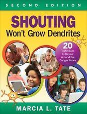 Shouting Won't Grow Dendrites: 20 Techniques to Detour Around the Danger Zones (