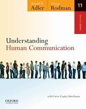 Understanding Human Communication by George Rodman, Ronald B. Adler and Carrie