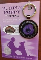 The Purple Poppy Pet Tag * Remembering Our Animals On  *Remembrance Day Poppy