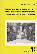 Nord- Ostsee Postgeschichte:H 1-1975,Geschichte d. Post i SCHÖNWALDE + BUNGSBERG