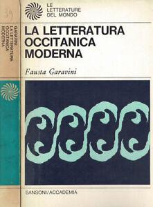 La letteratura occitana moderna. . Fausta Garavini. 1970. .