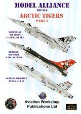 Model Alliance 1/48 Arctic Tigers Part 2 NATO Tiger Meet 2007 # 48164