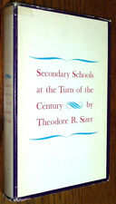 Secondary Schools at Turn of the Century 1964 Theodore R Sizer 1st Ed HC DJ Yale