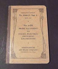RAILROAD BOOK - WESTINGHOUSE AIR BRAKE COMPANY NO. 5046-13 SUP. 6  MAY 1947